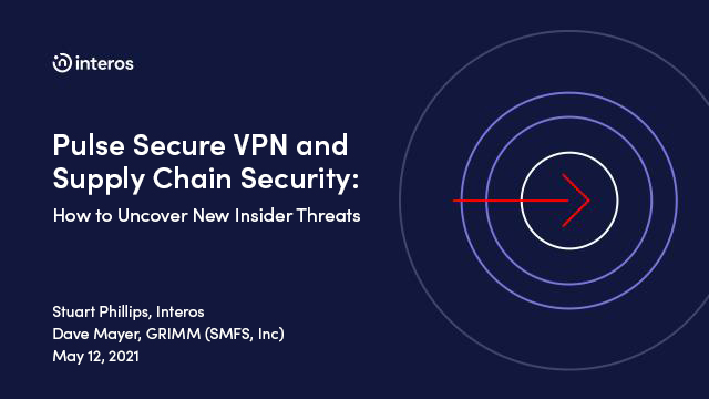 Pulse Secure VPN and Supply Chain Security: How to Uncover New Insider Threats