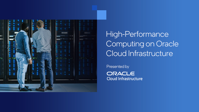 High-Performance Computing on Oracle Cloud Infrastructure