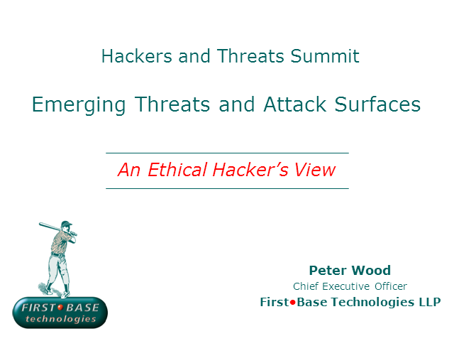 Emerging Threats and Attack Surfaces: An Ethical Hacker's View