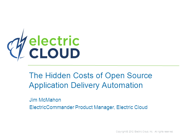 The Hidden Cost of Open Source Application Delivery Automation