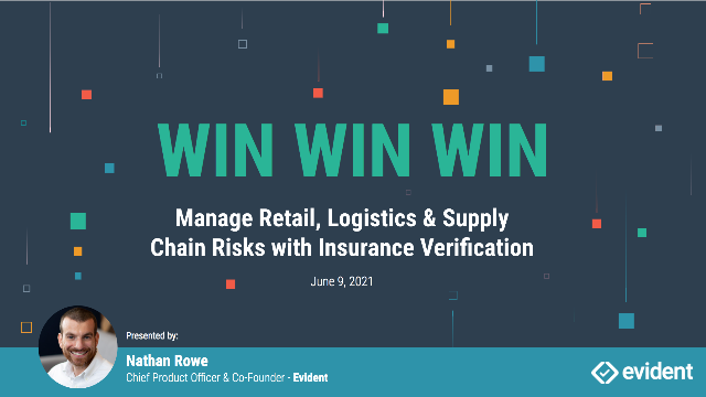 Manage Retail, Logistics & Supply Chain Risks with Insurance Verification