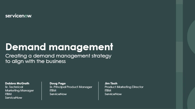 Creating a demand management strategy to align with the business