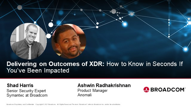 Delivering on Outcomes of XDR: How to Know in Seconds If You've Been Impacted