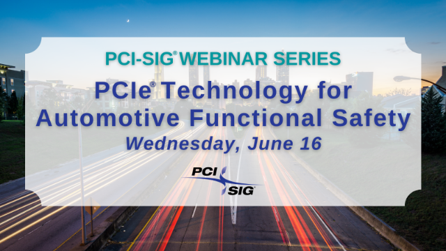 PCIe® Technology for Automotive Functional Safety