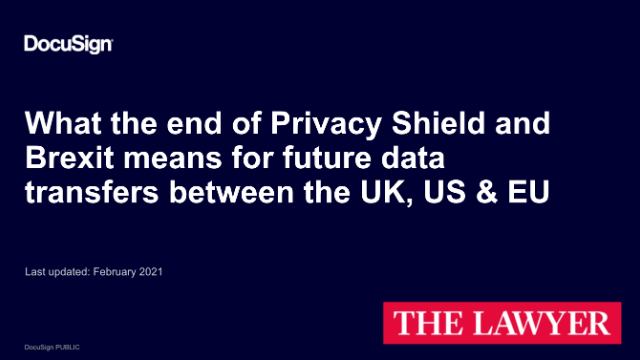 End of Privacy Shield and Brexit: the future of international data transfers