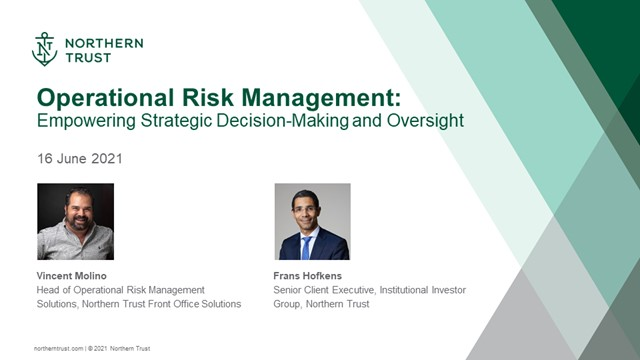 Operational Risk Management:  Empowering Strategic Decision Making and Oversight