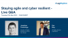 Staying agile and cyber resilient in a virtual world