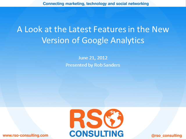 A Look At The Latest Features In The New Version of Google Analytics