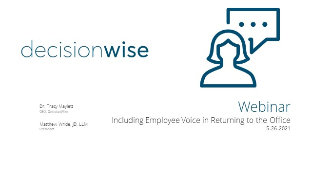 Including Voice of the Employee in Returning to Work
