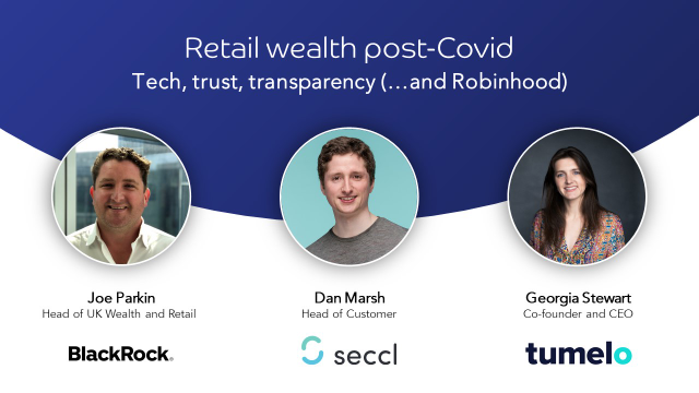 Retail investing post-Covid: tech, trust, transparency (…and Robinhood)