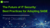 The Future of IT Security: Best Practices for Adopting SASE