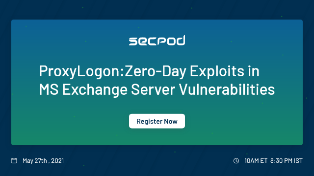 ProxyLogon: Zero-Day Exploits in MS Exchange Server Vulnerabilities