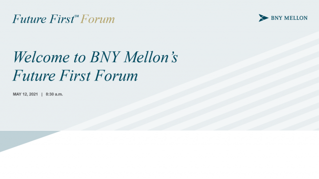 Welcome to BNY Mellon's Future First Forum