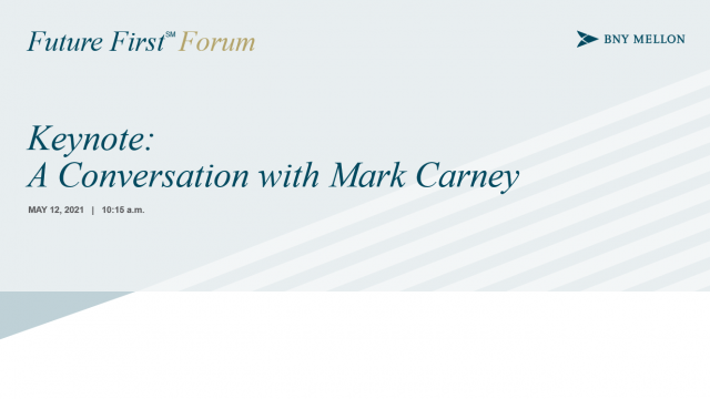 Keynote: A Conversation with Mark Carney