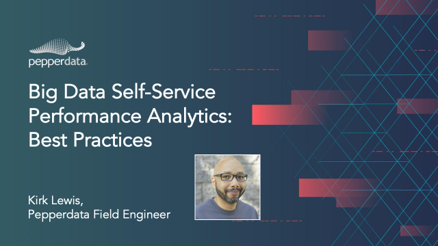 Big Data Self-Service Performance Analytics: Best Practices