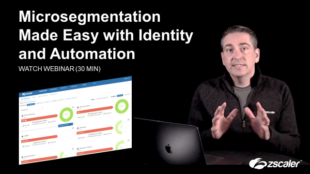 Microsegmentation Made Easy with Identity and Automation.