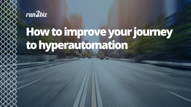 How to improve your journey to hyperautomation