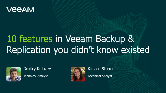 10 features in Veeam Backup & Replication you didn't know existed