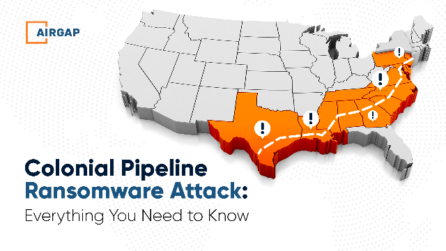 Behind the Attack: Historical Colonial Pipeline Cyberattack