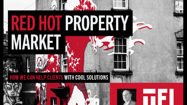 Red hot property market: how we can help clients with cool solutions