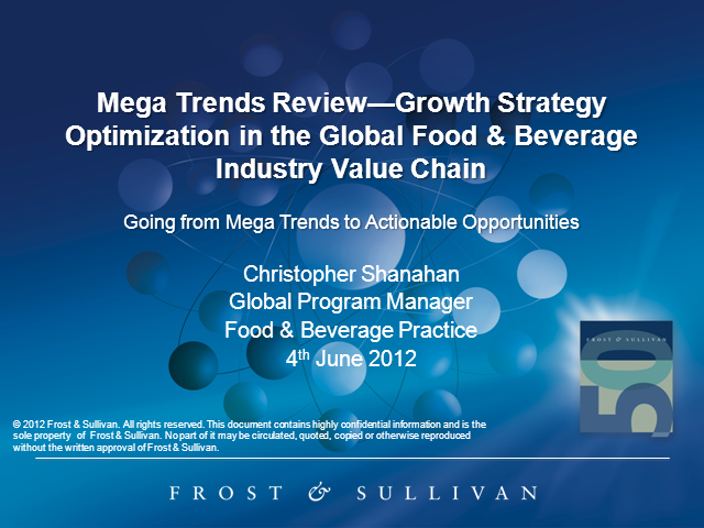 Mega Trends Overview of the Global Food & Beverage Industry Value Chain