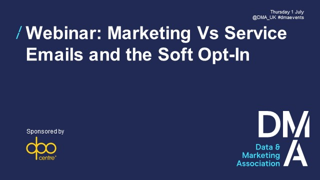Webinar: Marketing Vs Service Emails and the Soft Opt-in