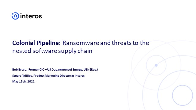 Colonial Pipeline: Ransomware and threats to the nested software supply chain