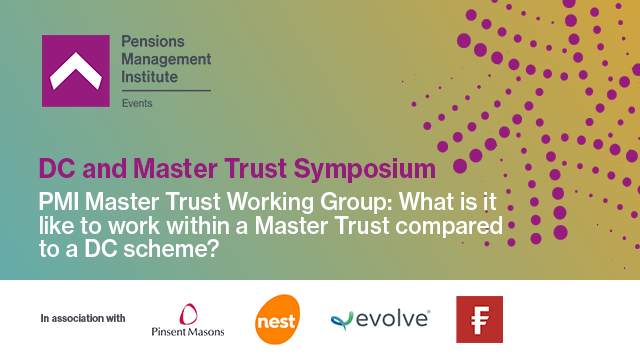 What is it like to work within a Master Trust compared to a DC scheme?