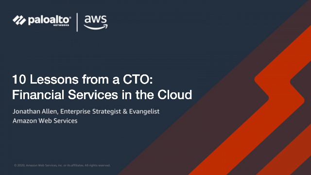 10 Lessons from a CTO: Financial Services in the Cloud