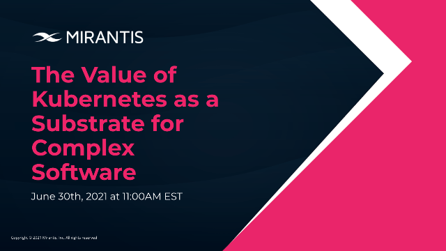 The value of Kubernetes as a substrate for complex software