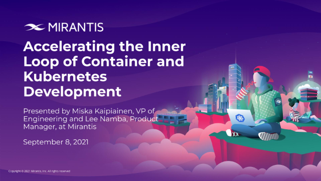Accelerating the Inner Loop of Container and Kubernetes Development