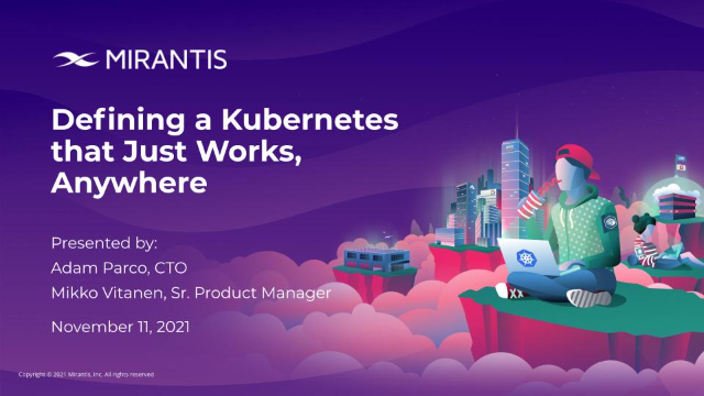 Defining a Kubernetes that just works, anywhere