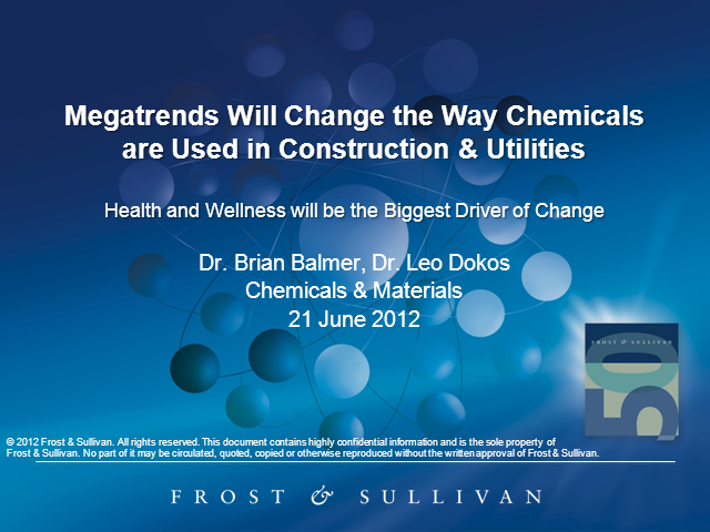 Mega Trends will Change the Way Chemicals are Used in Construction & Utilities
