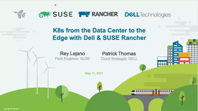 Kubernetes from the Data Center to the Edge with Dell & SUSE Rancher