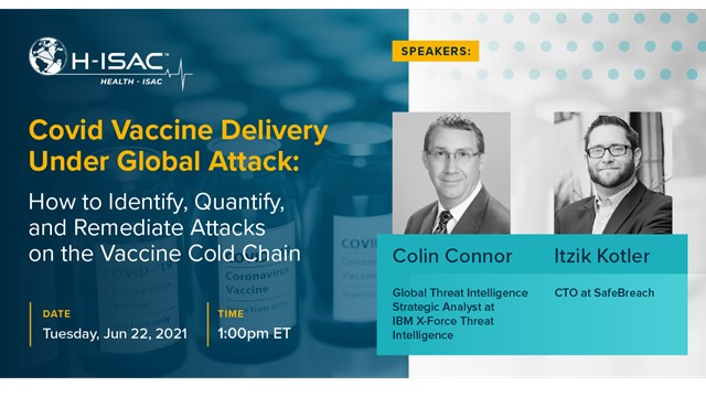How to Identify, Quantify, and Remediate Attacks on the COVID Vaccine Cold Chain
