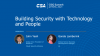 Building Security with Technology and People