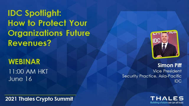 IDC Spotlight - How to Protect Organisation's Future Revenues?