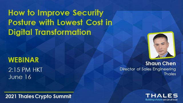 How to improve security posture with lowest cost in digital transformation?