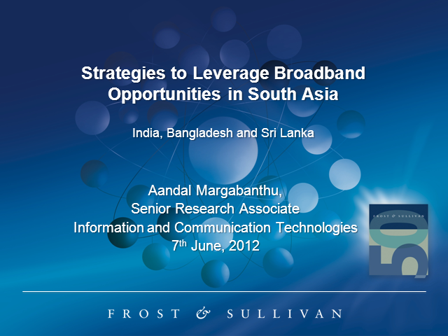 Strategies to Leverage the Broadband Opportunities in South Asia