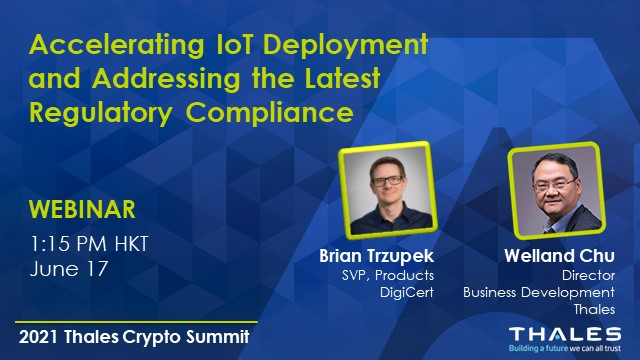 Accelerating IoT Deployment and Addressing the Latest Regulatory Compliance