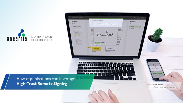 What is high trust remote signing & how can it benefit your business?