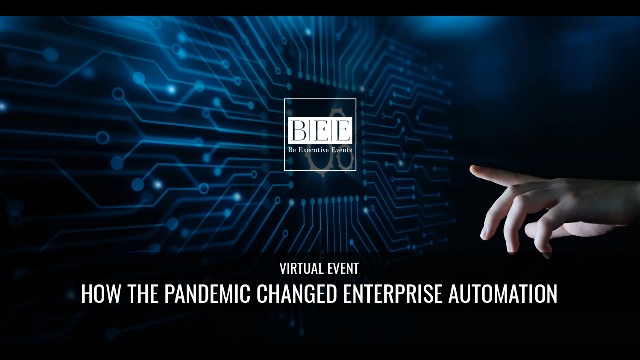 How the Pandemic Changed Enterprise Automation