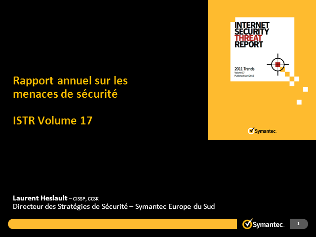 Internet Security Threat Report and Flamer Update by Symantec in French