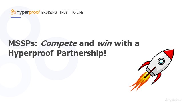 Compete and win with ComOps and a Hyperproof Partnership!