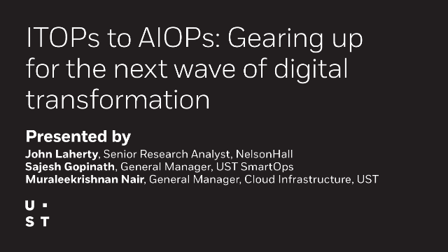 ITOPs to AIOPs: Gearing up for the next wave of digital transformation
