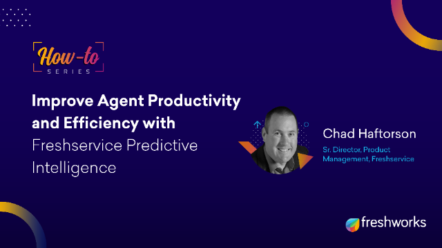 How to : Improve Agent Productivity & Efficiency