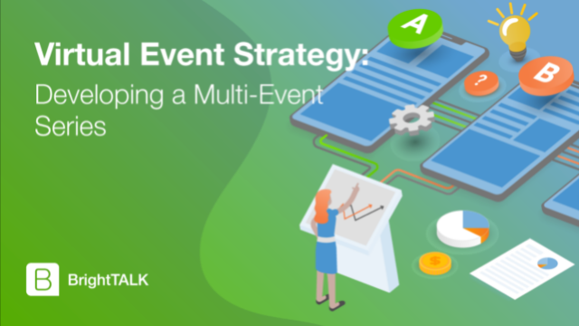 Virtual Event Strategy: Developing a Multi-Event Series