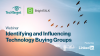 Identifying and Influencing Technology Buying Groups
