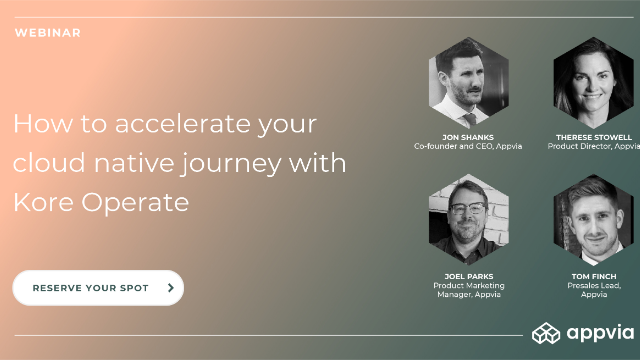 How to accelerate your cloud native journey with Kore Operate
