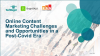 On-line content marketing challenges and opportunities in a post-Covid era